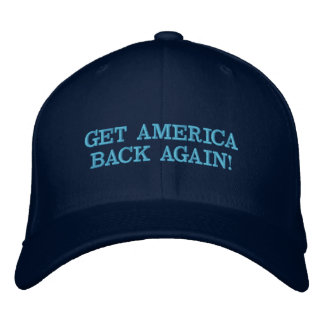 """Obtenha América traseira outra vez!""  Boné de"