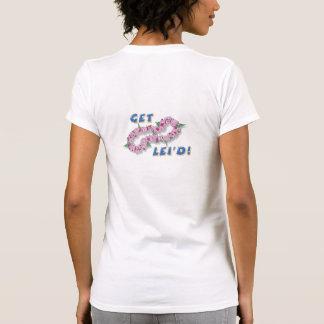 Obtenha Lei'd - Camiseta
