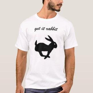 obtenha-lhe o coelho tshirts