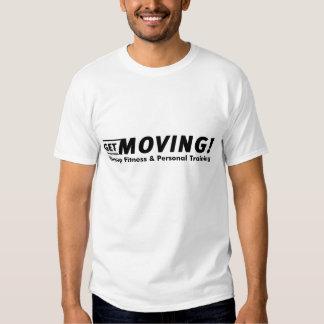 Obtenha movente! Agrupe a malhação & o treinamento Tshirt