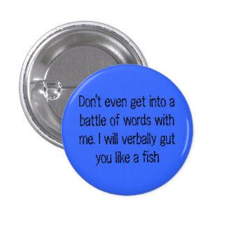 Obtenha nem sequer em uma batalha das palavras com pins