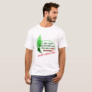 Obtenha perdido na camiseta engraçada da floresta