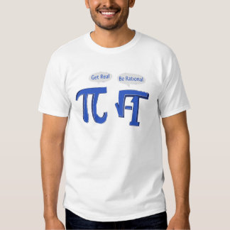 Obtenha real seja racional tshirt