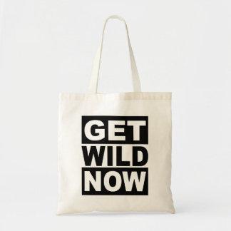 Obtenha selvagem agora bolsa tote