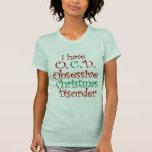 OCD - Desordem obsessiva do Natal Tshirts
