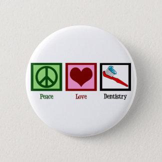 Odontologia do amor da paz bóton redondo 5.08cm