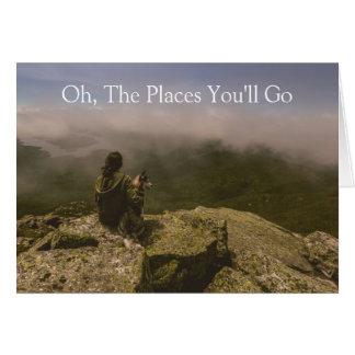 Oh, os lugares você irá - cartão
