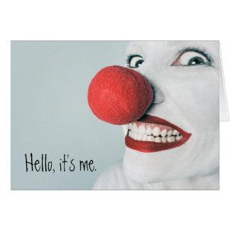 Olá!, é mim cara engraçada do palhaço cartão comemorativo