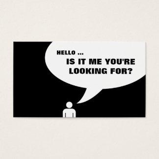 olá!, é mim que você está procurando? cartão de visitas