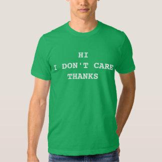 Olá! eu não me importo obrigados t-shirts