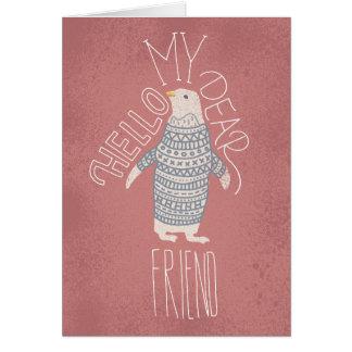 Olá! meu caro cartão do pinguim do amigo