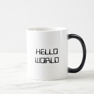 Olá! mundo caneca mágica