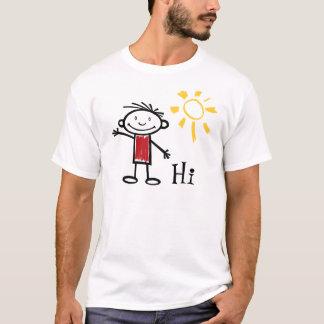 Olá!, olá!, como é você? camiseta
