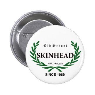 Old School skinhead 1969 - Racist Since - Bóton Redondo 5.08cm