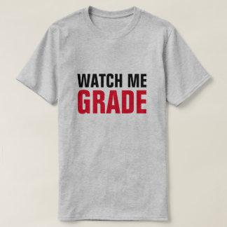 Olhe-me classificar o professor engraçado camiseta