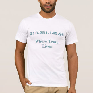 Onde a verdade vive IP address Camiseta