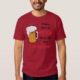 Onde há cerveja - cabeleireiro tshirt