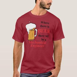 Onde há cerveja - engenheiro mecânico camiseta