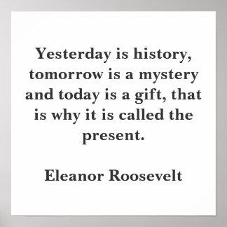 Ontem é história, é amanhã um mistério e… pôster