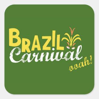 Ooah do carnaval de Brasil! Adesivo Em Forma Quadrada