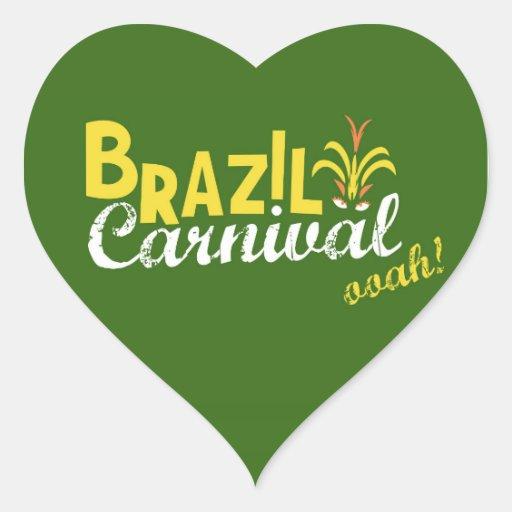 Ooah do carnaval de Brasil! Adesivo De Coração