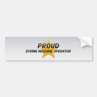 Operador de máquina orgulhoso da tingidura adesivo