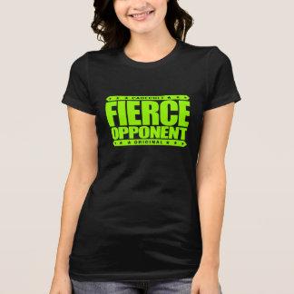OPONENTE FEROZ - lutador selvagem sem medo do Camiseta