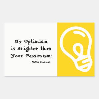 Optimismo mais brilhante do que a etiqueta do