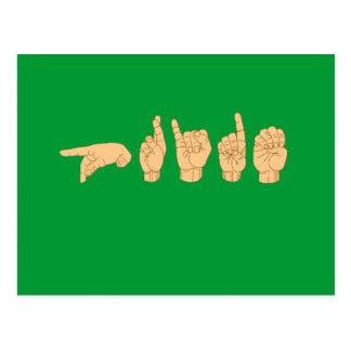 ORGULHO no linguagem gestual americano Cartões Postais