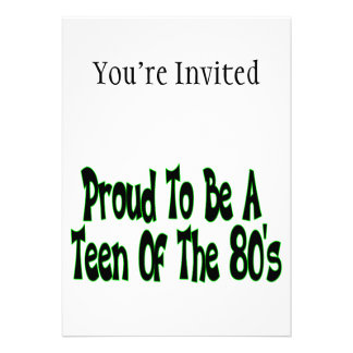 Orgulhoso para ser anos 80 adolescente convites personalizado
