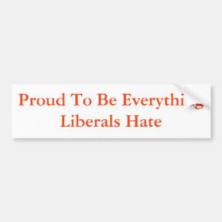 Orgulhoso ser tudo ódio dos liberais adesivo para carro
