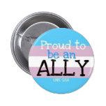 """""""Orgulhoso ser um aliado"""" - Transgender o botão Pins"""
