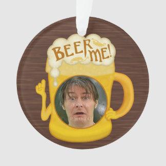 Ornamento Cerveja engraçada mim foto personalizada | do