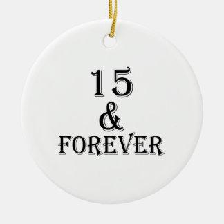 Ornamento De Cerâmica 15 e para sempre design do aniversário