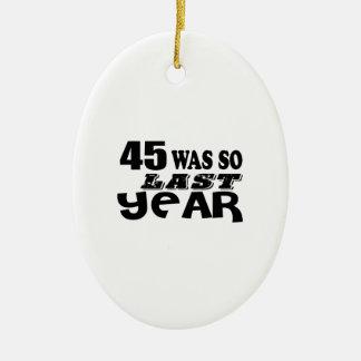 Ornamento De Cerâmica 45 era assim tão no ano passado o design do
