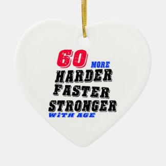 Ornamento De Cerâmica 60 mais fortes mais rápidos mais duros com idade