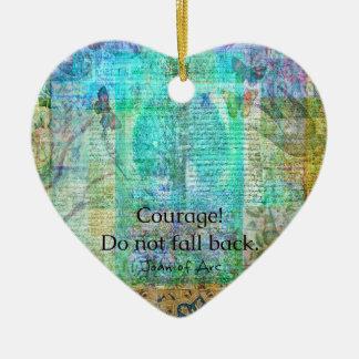 Ornamento De Cerâmica A coragem não cai para trás JOANA de citações do