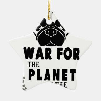 Ornamento De Cerâmica a guerra para o planeta dos pugs refrigera o cão