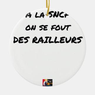 Ornamento De Cerâmica À SNCF ELE SE FOUT RAILLEURS - Jogos de palavras