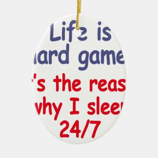 Ornamento De Cerâmica A vida é jogo duro, ele é a razão pela qual eu