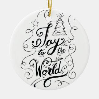 """Ornamento De Cerâmica """"Alegria aos presentes do Xmas do mundo"""" -"""