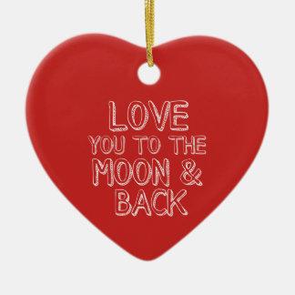 Ornamento De Cerâmica Ame-o ao coração vermelho do Natal da lua e da