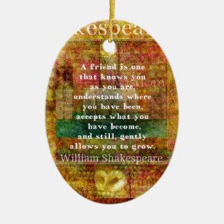 Ornamento De Cerâmica AMIZADE inspirada das citações de William