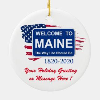 Ornamento De Cerâmica Aniversário personalizado de Maine 200th