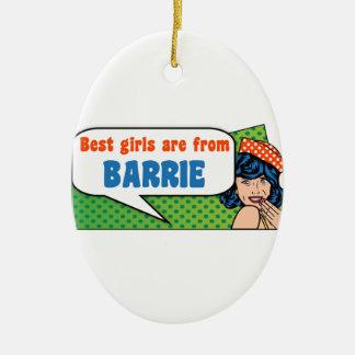 Ornamento De Cerâmica As melhores meninas são de Barrie