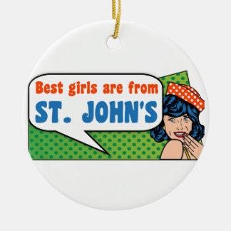 Ornamento De Cerâmica As melhores meninas são de St John