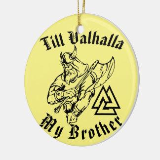 Ornamento De Cerâmica Até Valhalla meu irmão
