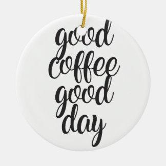 Ornamento De Cerâmica Bom dia do bom café