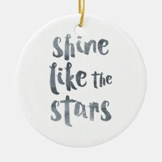 Ornamento De Cerâmica Brilho como as estrelas - Motivationa metálico de