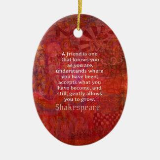 Ornamento De Cerâmica Citações da AMIZADE de Shakespeare